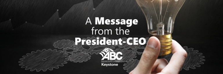 A Message from ABC Keystone President-CEO