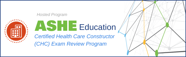EMAIL Banner Certified Health Care Constructor (CHC) Exam Review Program