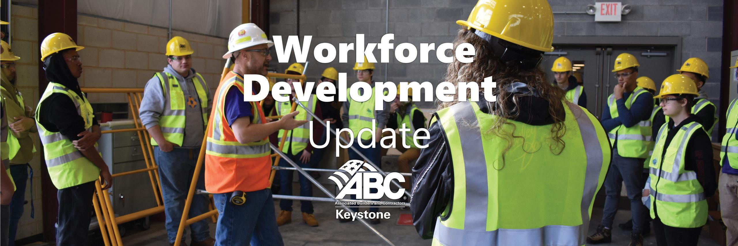 Workforce Development Update ABC Keystone